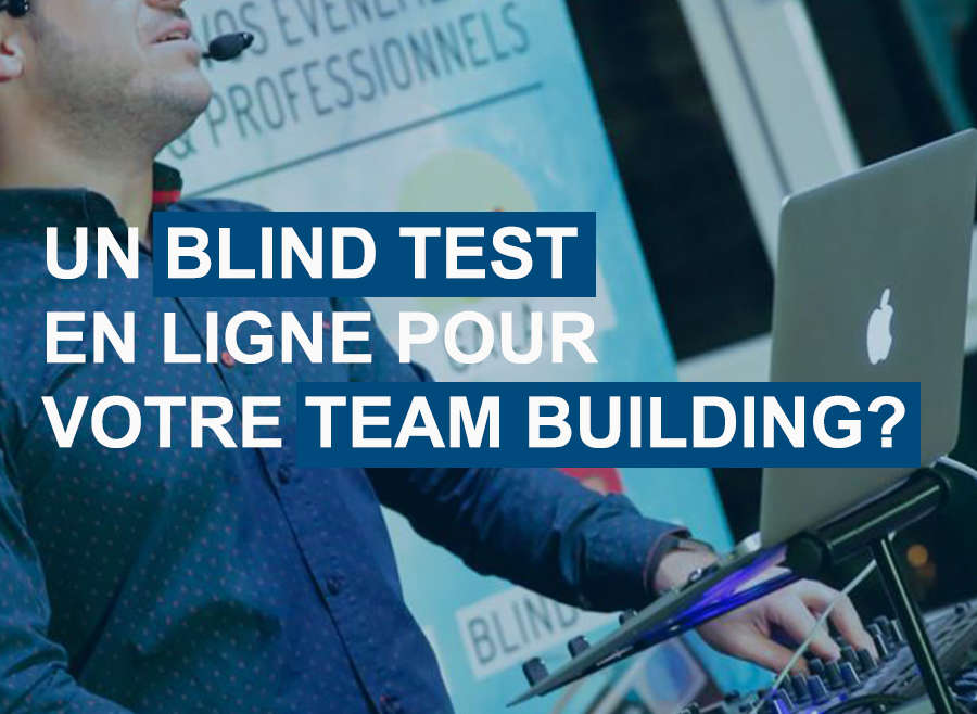 Un Blind Test pour votre Team Building Connecté