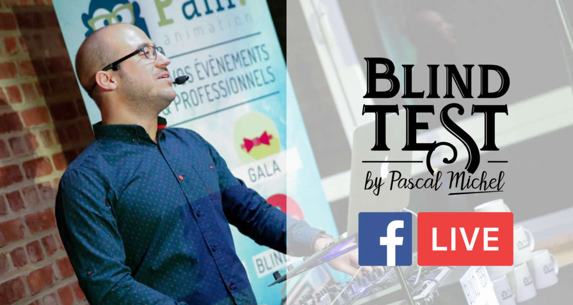 Questionnaire du Blind Test en Facebook Live