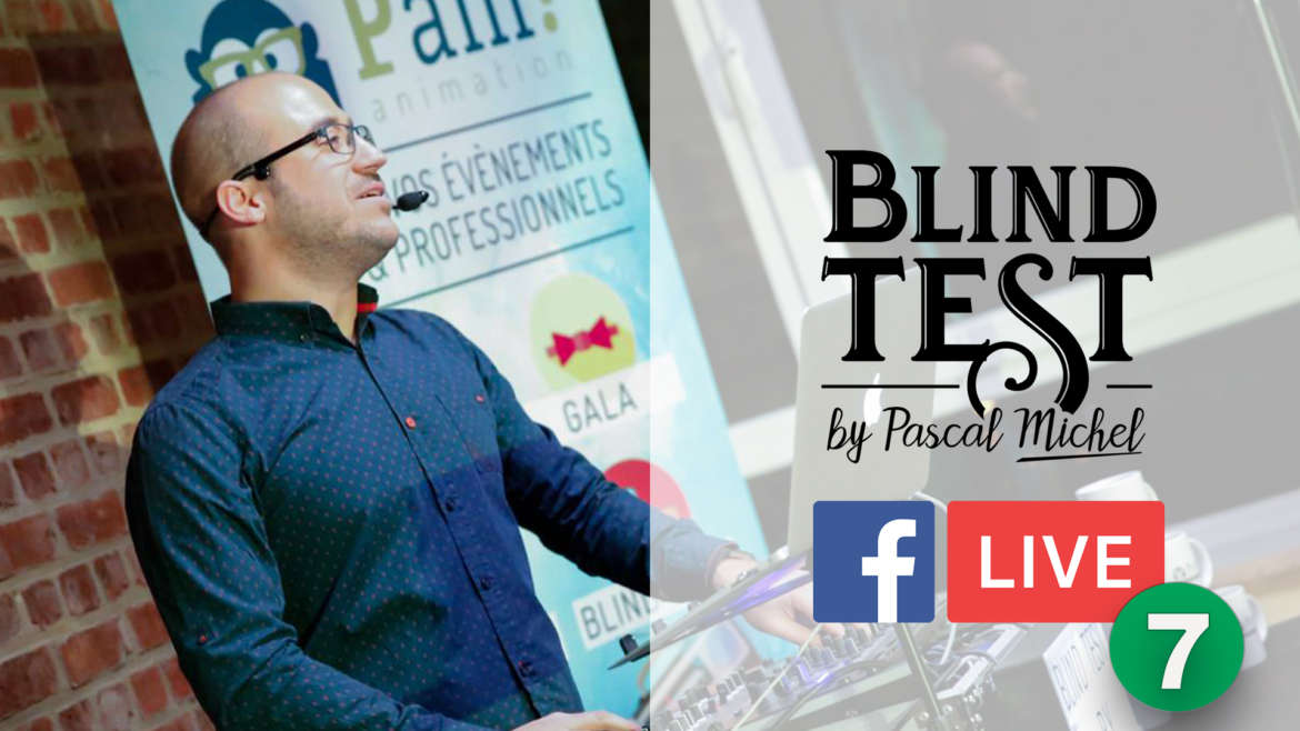 Blind Test en facebook Live du 8 mai
