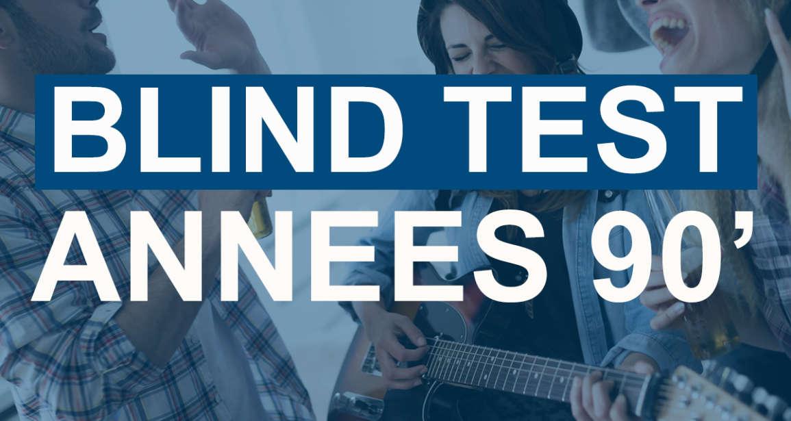 Nouveau Blind Test en ligne spécial années 90'